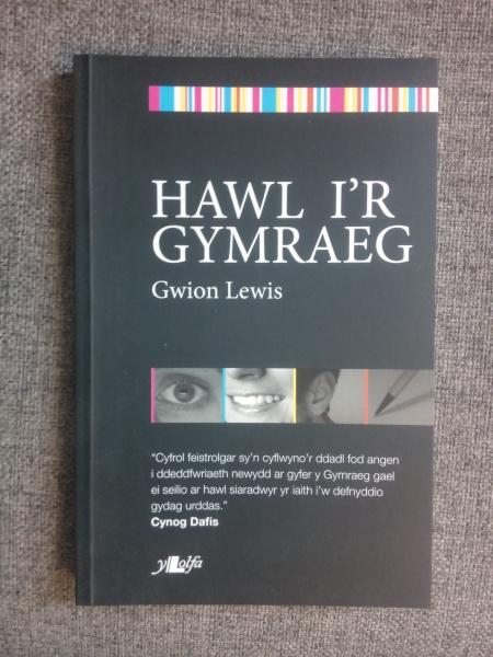Hawl i'r Gymraeg - Gwion Lewis
